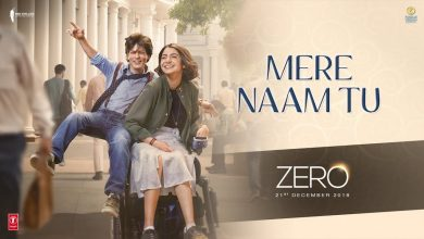 Photo of Mere Naam Tu : The Romantic Song of this season